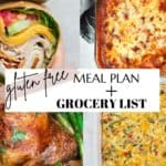 4 dinners from the meal plan with the title gluten free meal plan and grocery list pinterest image