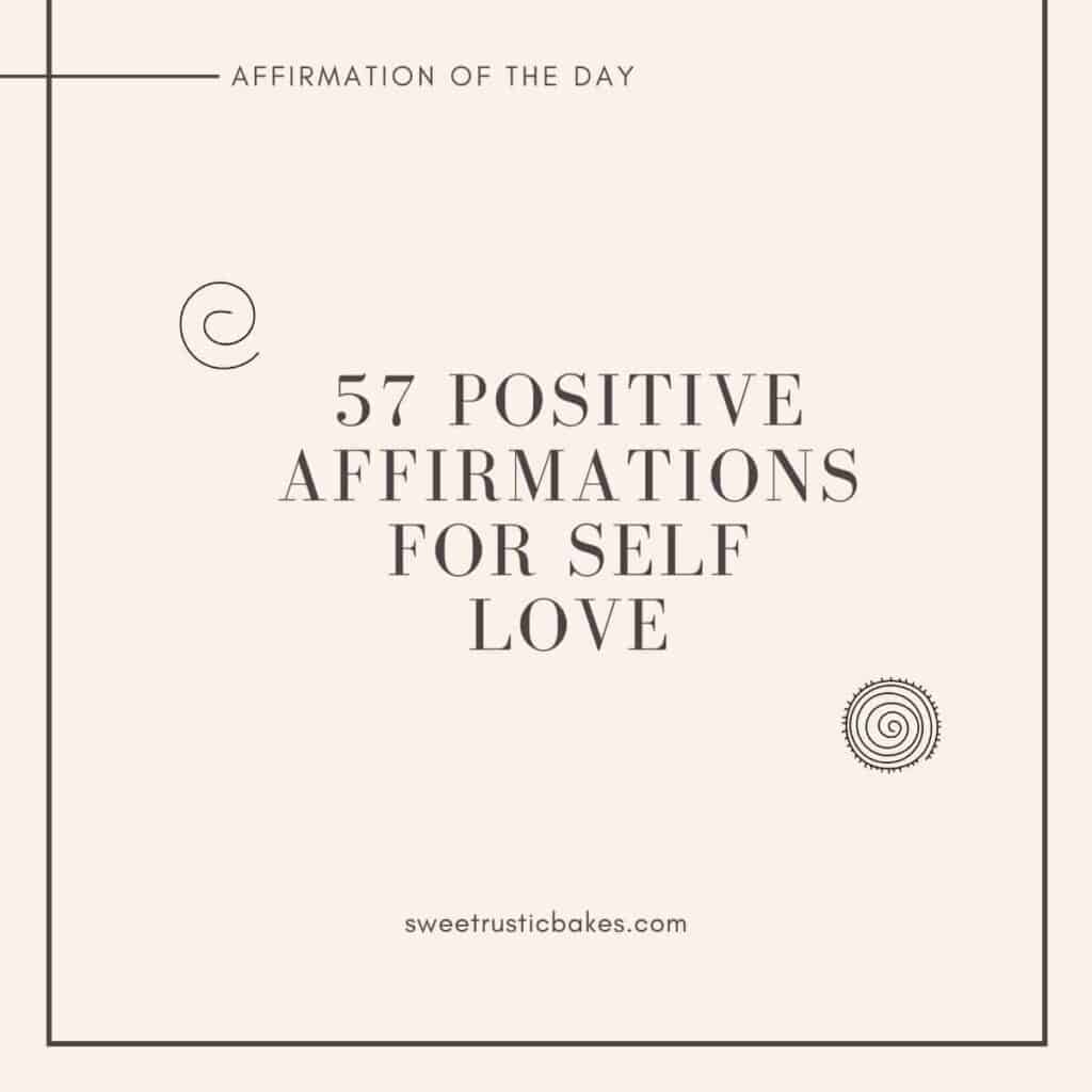 IMAGE OF WORDS AND TWO SPIRALS THAT SAYS 57 POSITIVE AFFIRMATIONS FOR SELF LOVE