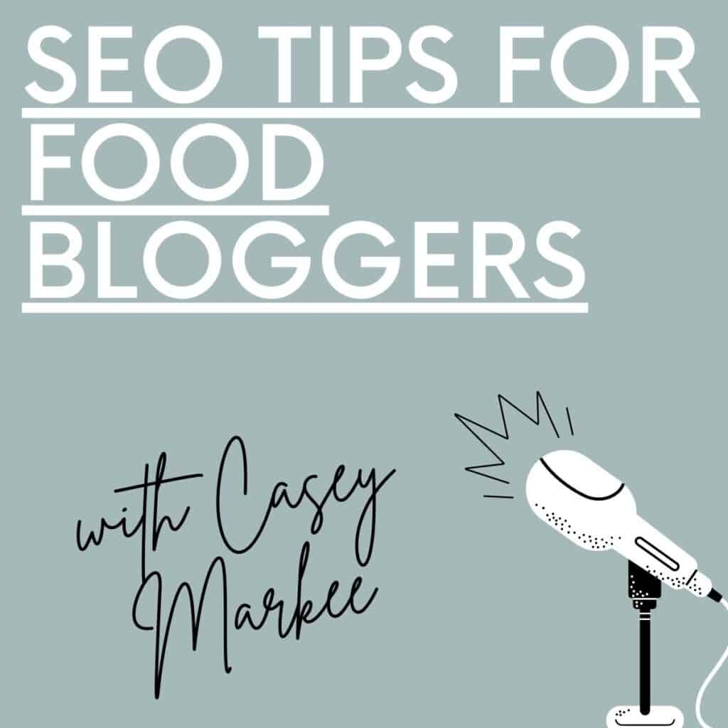 blue square with microphone and title seo tips for food bloggers with casey markee