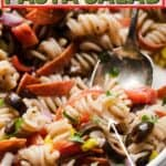pinterest pin with title italian pasta salad in red and green letters with a bowl of pasta