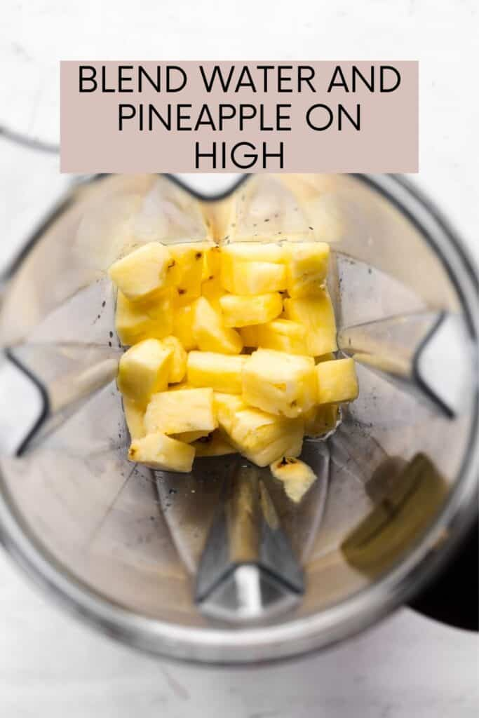 BLEND WATER AND PINEAPPLE IMAGE IN A BLENDER