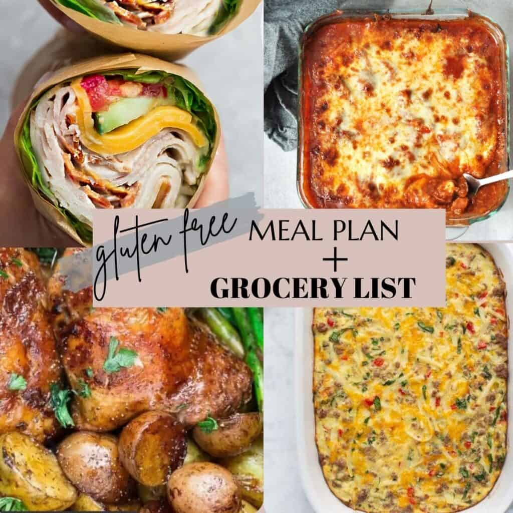 4 of the dinners in a collage with the title gluten free meal plan and grocery list